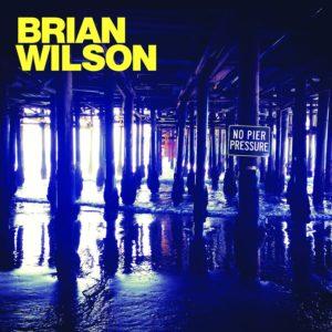 No Pier Pressure / Brian Wilson