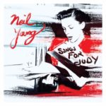 Songs for Judy / Neil Young