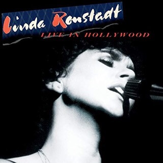 Live In Hollywood / Linda Ronstadt