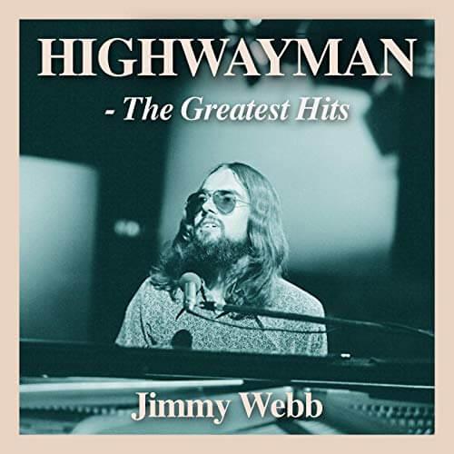 Highwayman: The Greatest Hits / Jimmy Webb