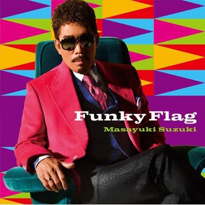 Funky Flag / 鈴木雅之
