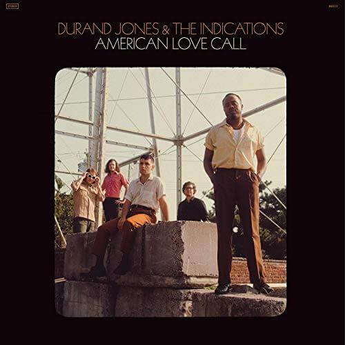 American Love Call / Durand Jones & The Indications